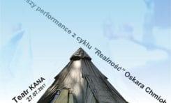 Realność po raz pierwszy. Pierwszy z dziewięciu performance'ów Oskara Chmioły, tegorocznego stypendysty artystycznego Marszałka Województwa, będzie można zobaczyć w czwartek, 27 lipca br. w Teatrze Kana w Szczecinie.